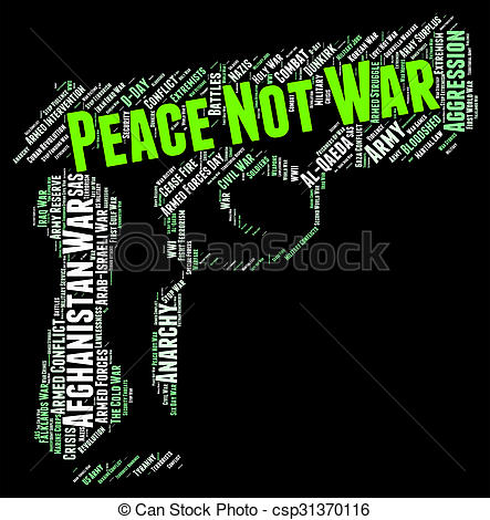 Clipart of Peace Not War Shows Pacifist Clashes And Bloodshed.