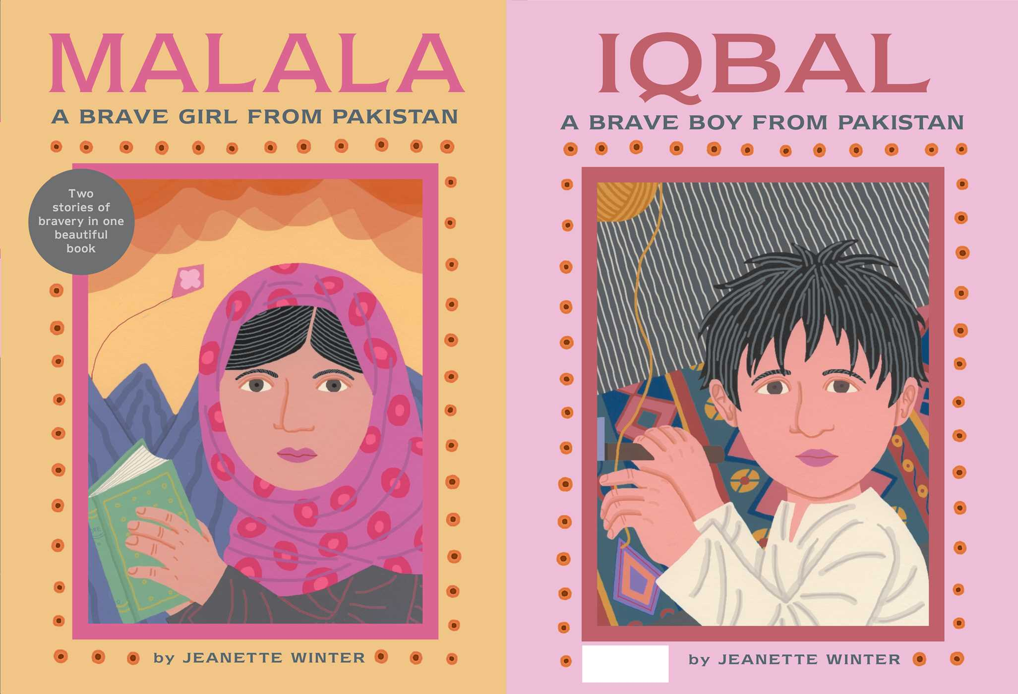 Malala, a Brave Girl from Pakistan/Iqbal, a Brave Boy from.