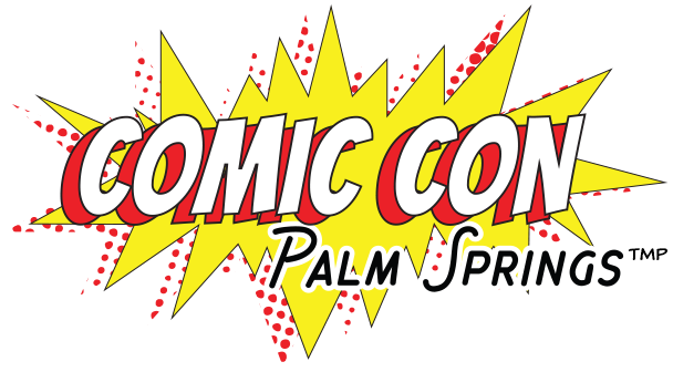 Comic Con Palm Springs.