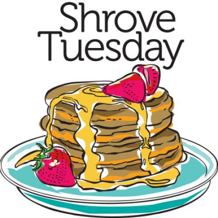 Shrove Tuesday Pancake Supper.