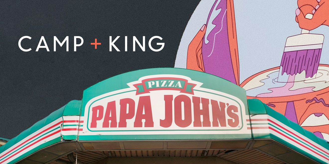Papa John\'s Names Camp + King Its Creative Agency of Record.