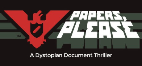 Papers, Please on Steam.