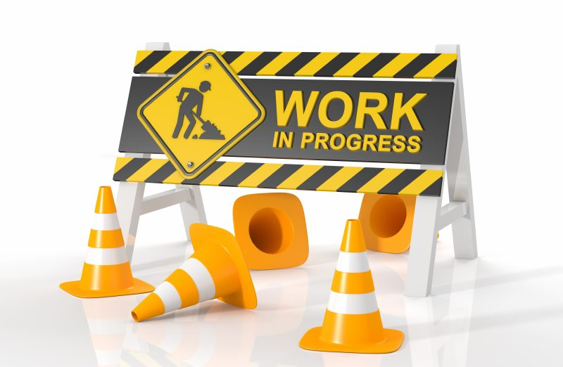 Please Pardon Our Dust — Construction Underway!.