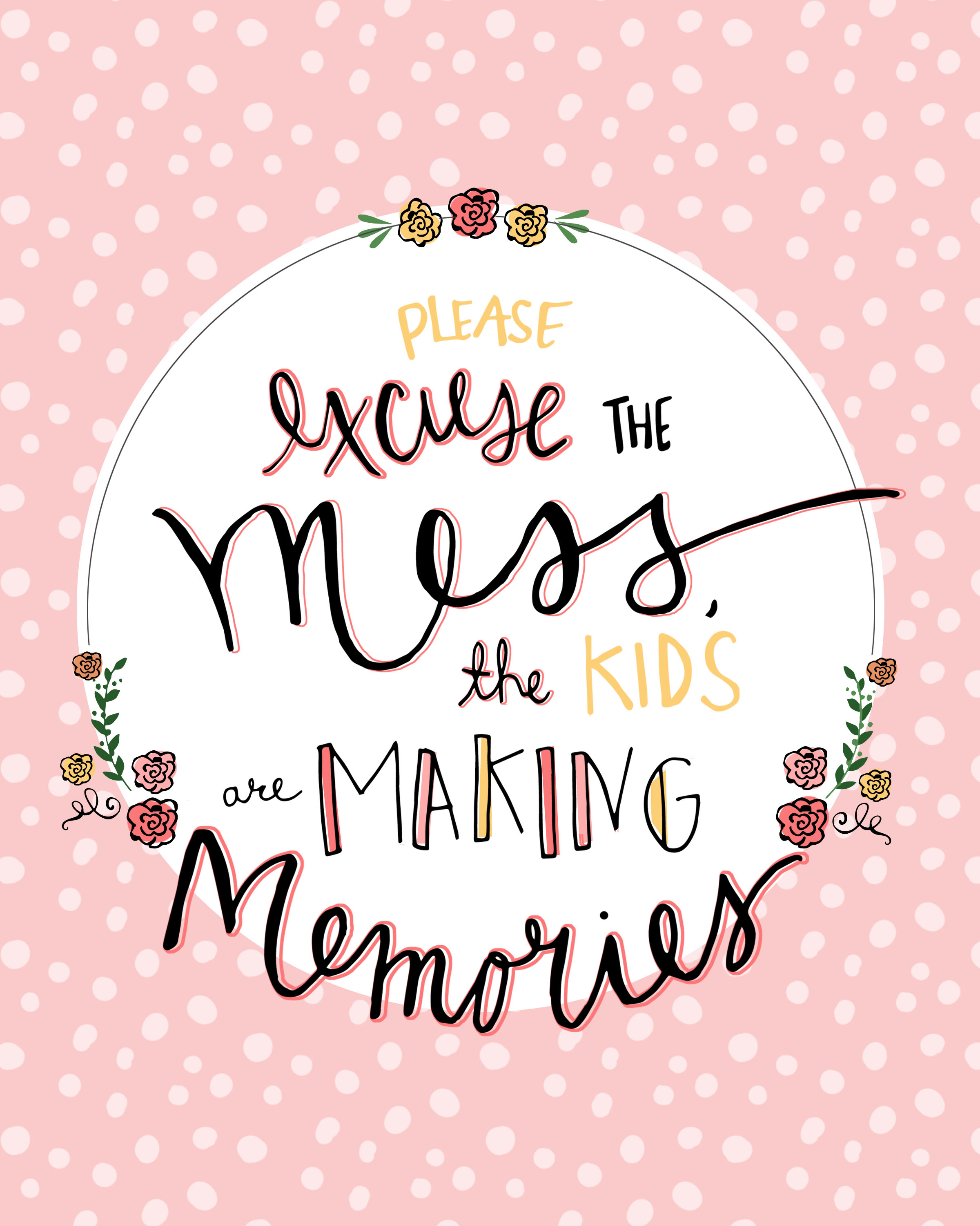 Please Excuse the Mess Free Printable.