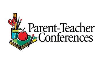 Parent Teacher Conferences.