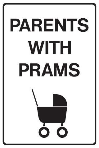 Parents With Prams Sign wholesale road sign.