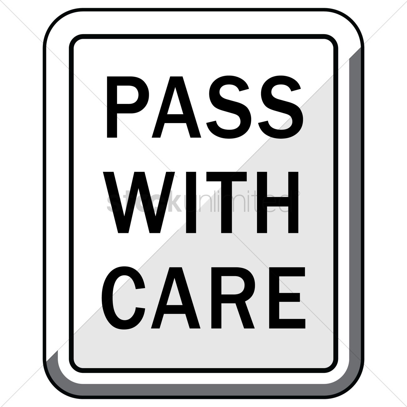 Pass with care road sign Vector Image.