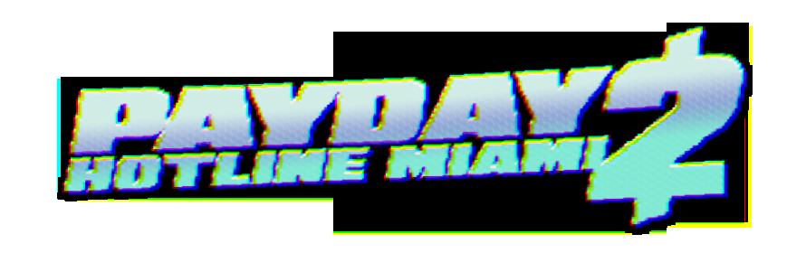 PAYDAY 2: HOTLINE MIAMI D.C..