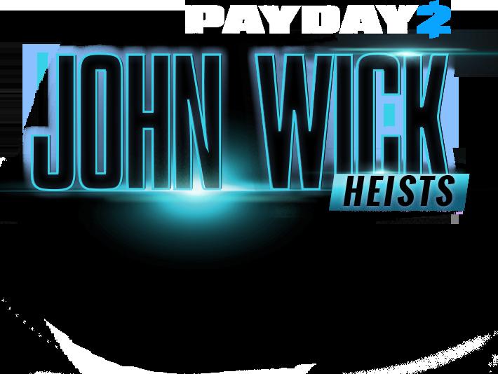 PAYDAY 2: John Wick Heists & Safe.
