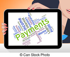 Clip Art of Payments Word Indicates Bill Instalment And Paying.