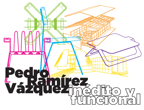 Pedro Ramírez Vázquez. Unknown and Functional / Modern Art Museum.