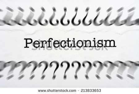Tag: Perfectionism.