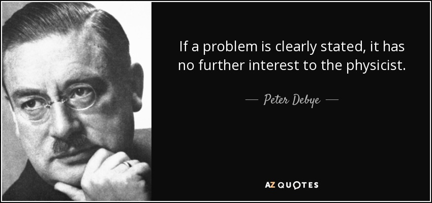 QUOTES BY PETER DEBYE.