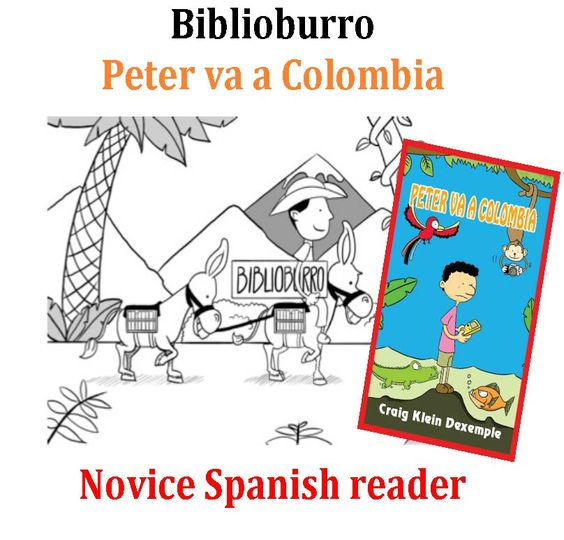 Short Spanish Novela: Peter va a Colombia.