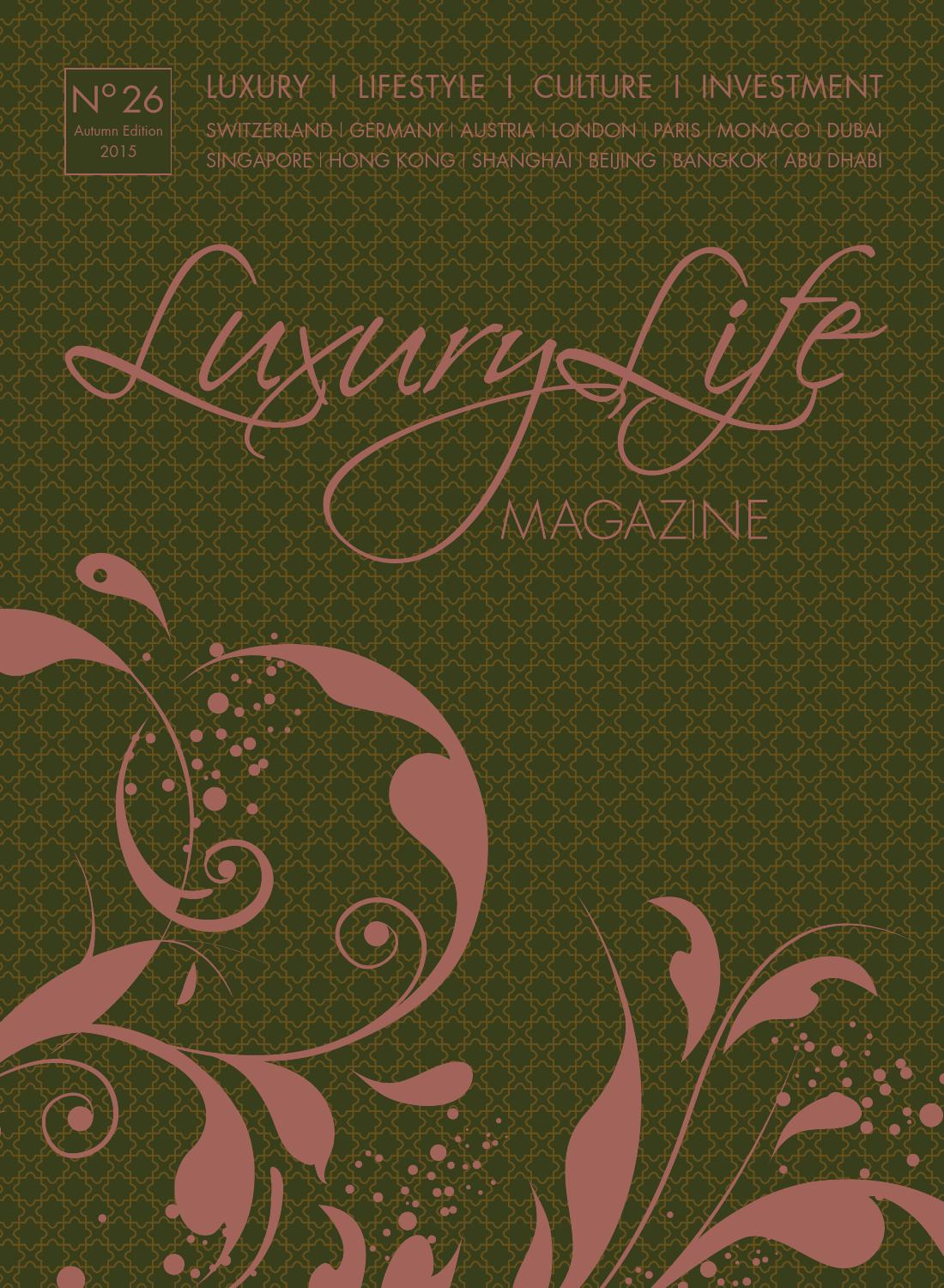 Luxury Life MAGAZINE by Luxury Life MAGAZINE GmbH.