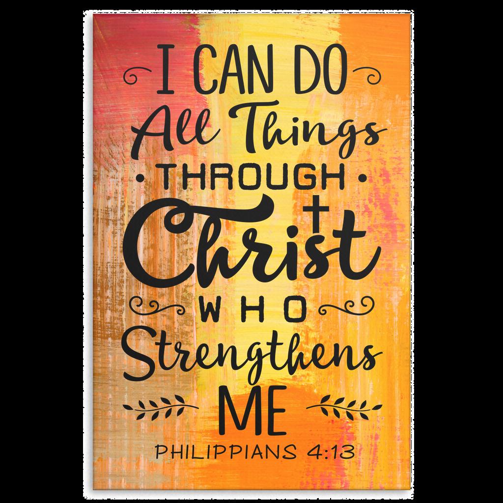 PHILIPPIANS 4:13 PREMIUM CANVAS.