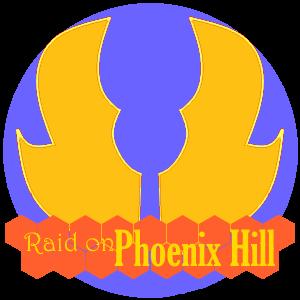 Raid on Phoenix Hill.