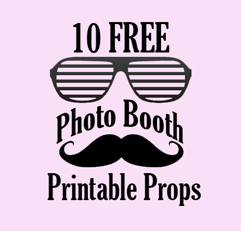 10 FREE Photo Booth Prop Printables.