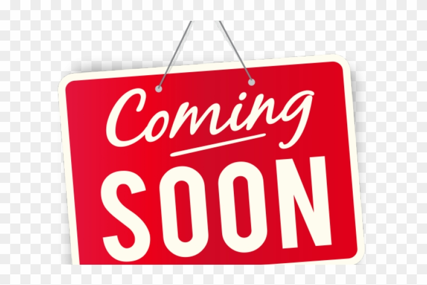 Coming Soon Clipart Soon Png.