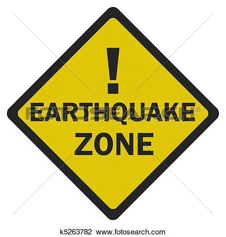 Clip Art of Photo realistic 'earthquake zone' sign, isolated on.