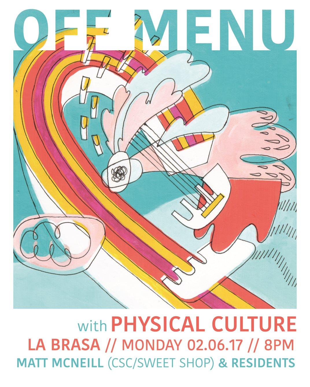 RA: Off Menu with Physical Culture & Matt Mcneill at La Brasa.