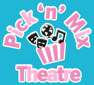 Pick N Mix Theatre.