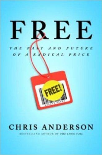 Free: The Future of a Radical Price: 9781401322908: Economics.