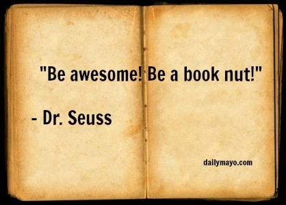 Quote: Dr. Seuss on Books.