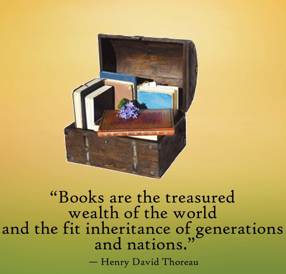 Motivational Quote on books the treasure wealth of the world by.