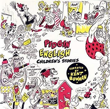 Pidgin English Children\'s Stories.
