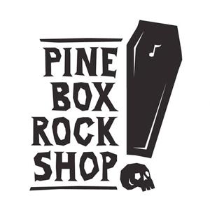 Pine Box Rock Shop.