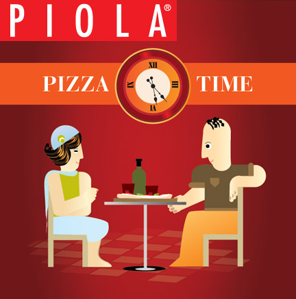 It's Pizza Time @ Piola!.