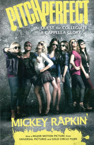 Pitch Perfect: The Quest for Collegiate A Cappella Glory (Movie.