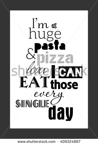 Food Quote Pizza Quote Love You Stock Vector 406252060.