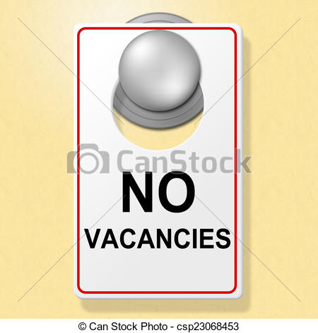Stock Illustrations of No Vacancies Sign Indicates Place To Stay.