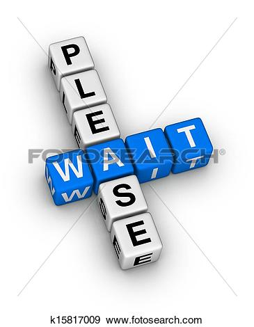 Stock Illustration of Please Wait k15817009.