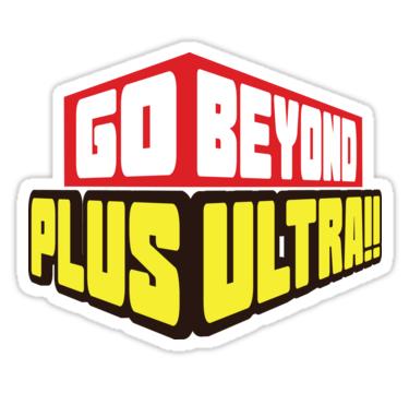 Go Beyond! Plus Ultra!.