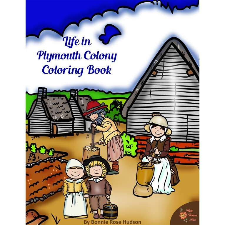 Life in Plymouth Colony Coloring Book.