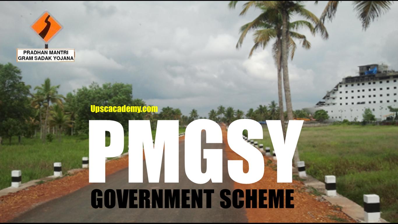 UPSC ACADEMY: PMGSY.