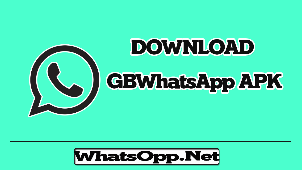 GBWhatsApp APK Download Latest Version 7.92 Without Root.