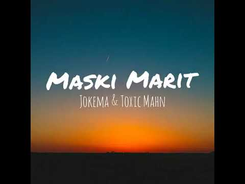 Maski Marit 2019 PNG Music Jokema & Toxic Mahn.