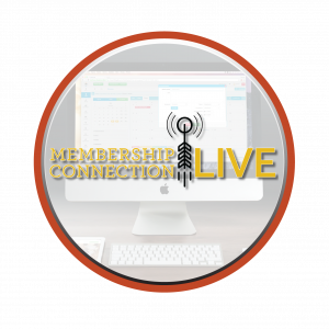 Welcome to Membership Connection LIVE!.