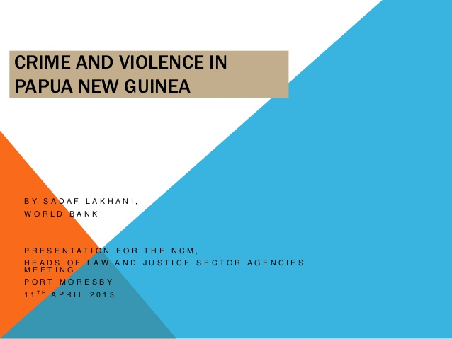 Crime and Violence in Papua New Guinea: Trends and policy.