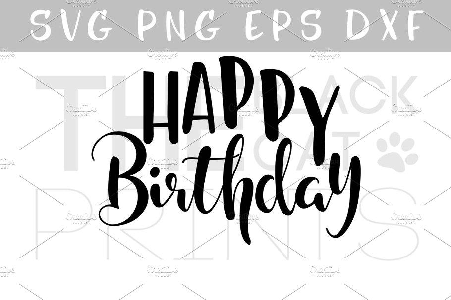 Happy Birthday SVG EPS PNG DXF.