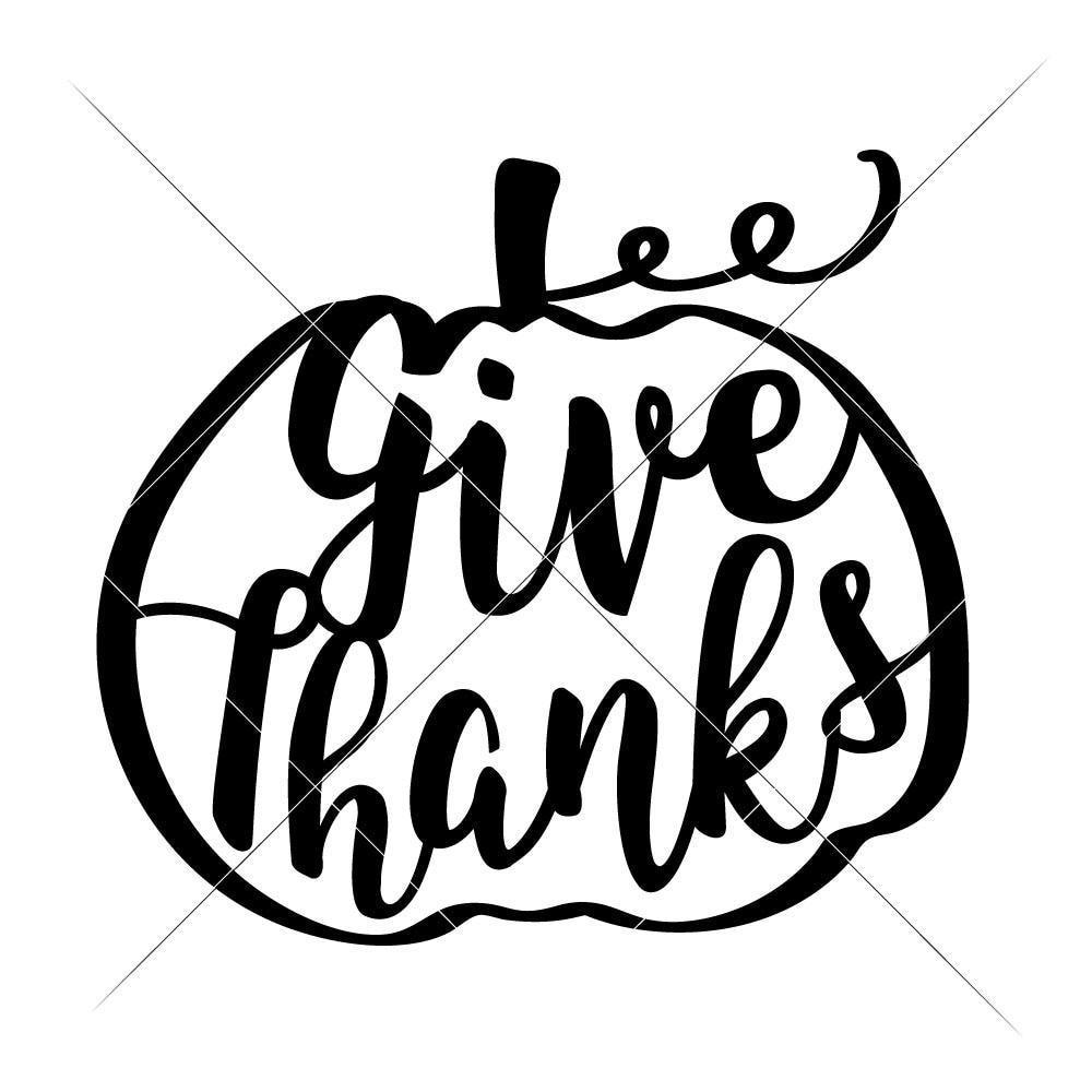 Give Thanks Pumpkin svg png dxf eps.