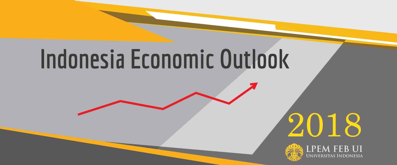 Indonesia Economic Outlook 2018.