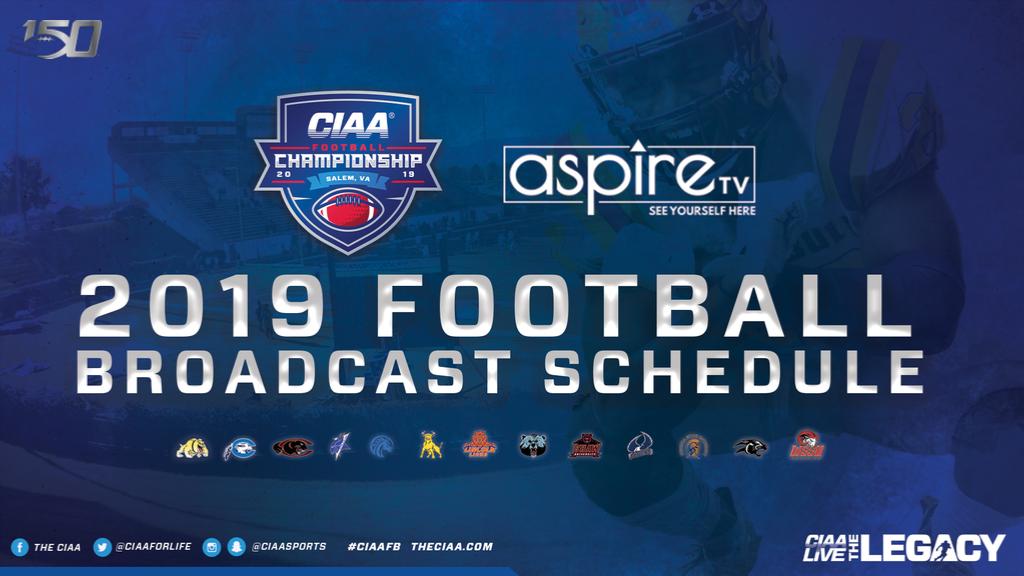 CIAA & Aspire TV Announce 2019 Football Broadcast Schedule.