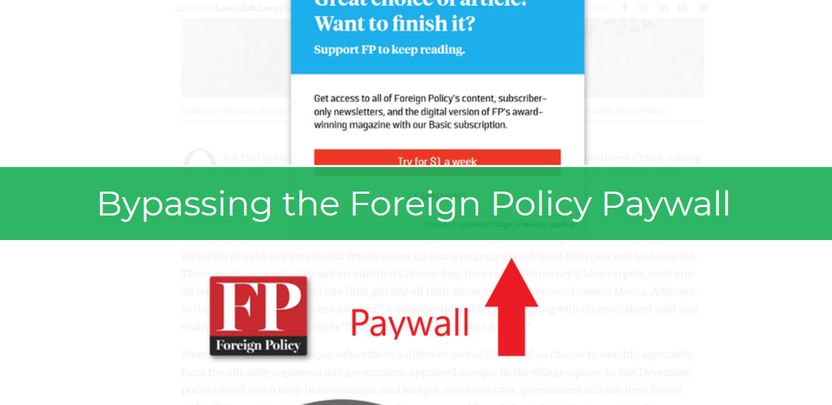 How to Get Around The Foreign Policy Paywall.