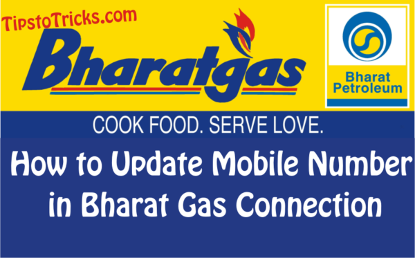 Change/Update Registered Mobile No in Bharat Gas, Indane, HP.
