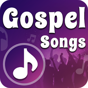 Gospel Music 2019 : Worship & Praise Song (NEW) for Android.
